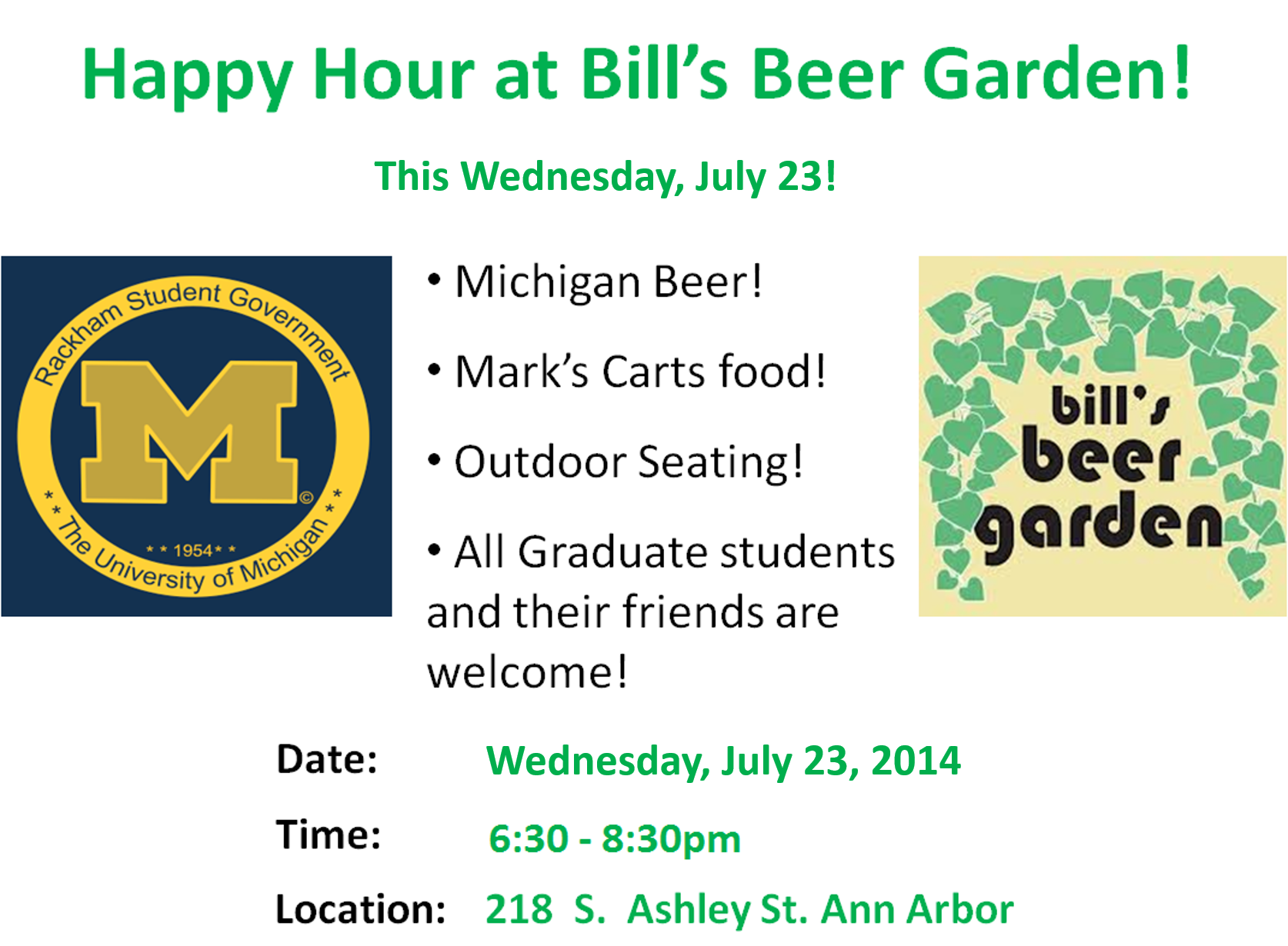 Happy hour july 23rd wednesday come mingle with graduate students from across the university for Ann arbor beer garden