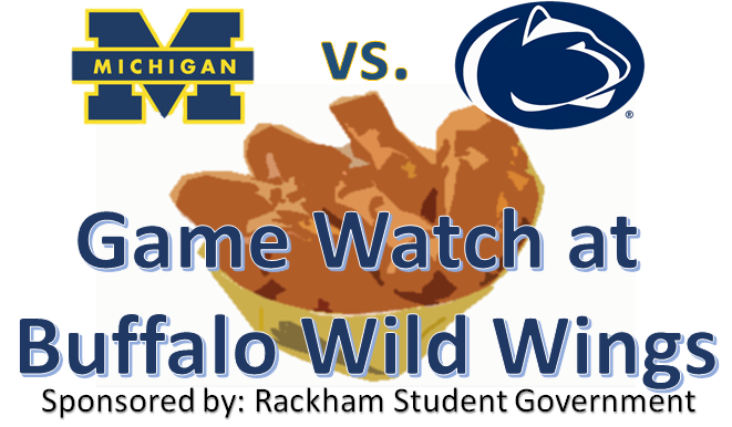 ... Watch this Saturday at Buffalo Wild Wings - Rackham Student Government